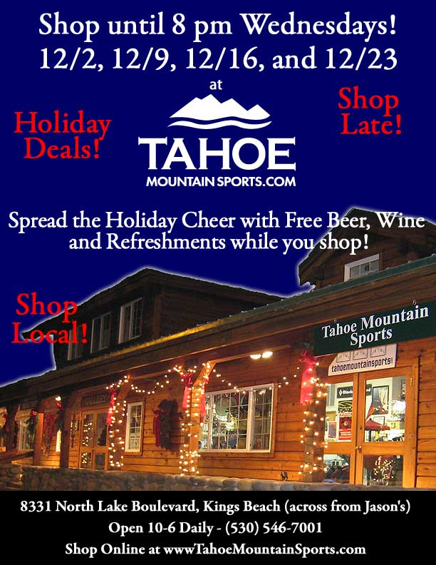 Tahoe Mountain Sports is Open Until 8pm Wednesdays in December