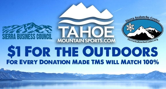 Tahoe Mountain Sports $1 For The Outdoors