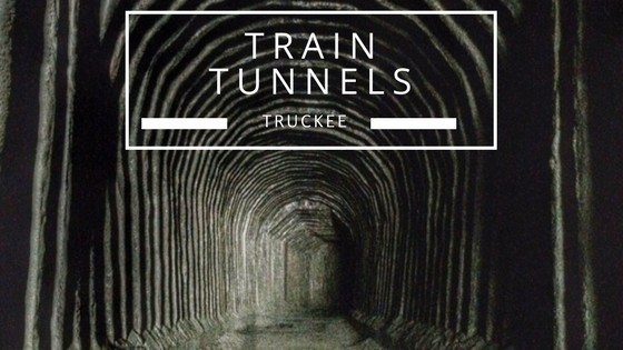 Explore Truckee's train tunnels on Donner Summit
