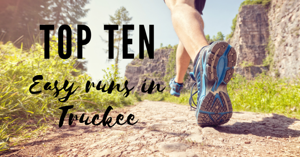 Here's a list of the top ten easy runs in Truckee