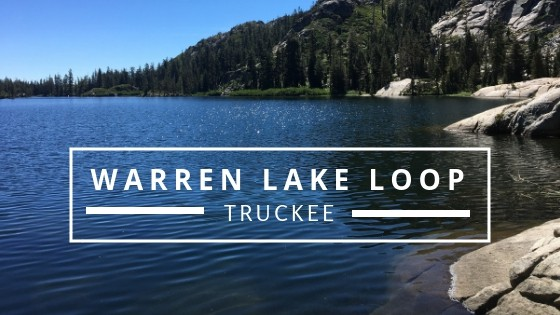 Hike the Warren Lake Loop in Truckee