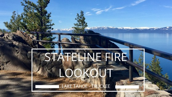 Take in Lake Tahoe views with a hike to Stateline Fire Lookout