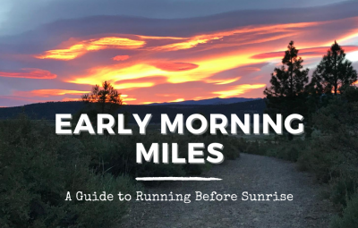 How to go for an early morning run.