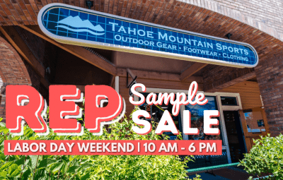 Tahoe Mountain Sports Labor Day Rep Sample Sale
